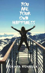 You Are Your Own Hapiness