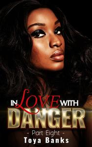 In Love With Danger 8
