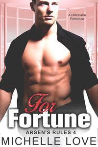 For Fortune: A Billionaire Romance