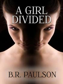 A Girl Divided