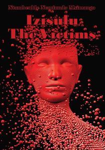 Izisulu - The Victims
