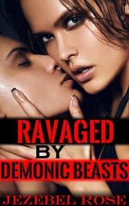 Ravaged by Demonic Beasts