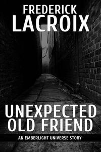 Unexpected Old Friend