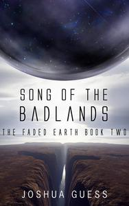 Song of the Badlands