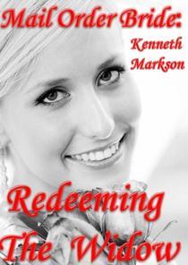Mail Order Bride: Redeeming The Widow