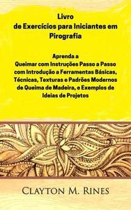 Livro de Exercícios para Iniciantes em Pirografia