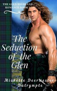 The Seduction of the Glen