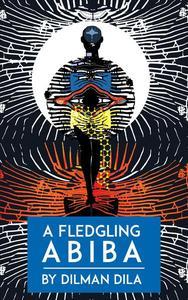 A Fledgling Abiba