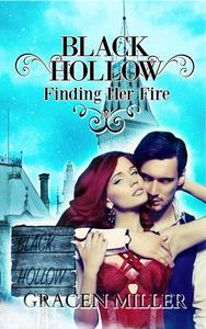 Black Hollow: Finding her Fire