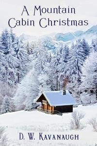 A Mountain Cabin Christmas