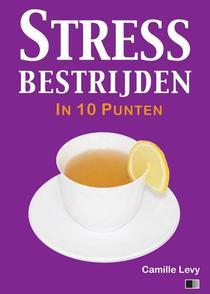 Stress bestrijden in 10 punten