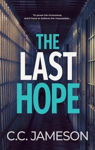 The Last Hope: A Technothriller