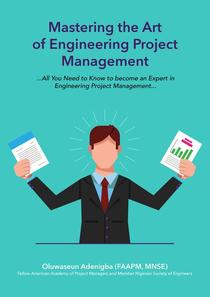 Mastering the Art of Project Management Engineering