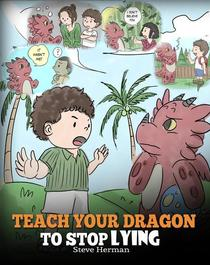 Teach Your Dragon to Stop Lying