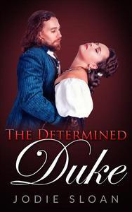 The Determined Duke
