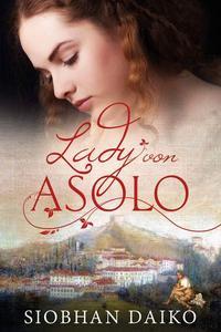 Lady von Asolo