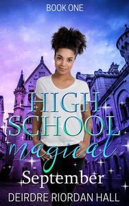 High School Magical: September
