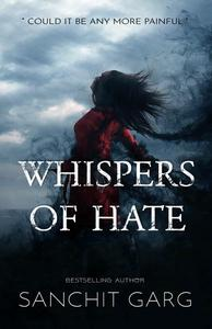 Whispers of Hate