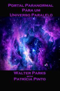Portal Paranormal para um Universo Paralelo