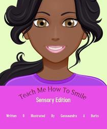 Teach Me How To Smile