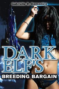 Dark Elf's Breeding Bargain