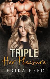 Triple Her Pleasure