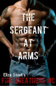 The Sergeant at Arms: Fire Breathers MC