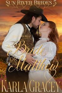 Mail Order Bride - A Bride for Matthew