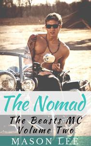 The Nomad (The Beasts MC - Volume Two)