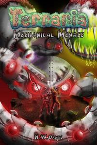 Terraria: Mechanical Menace