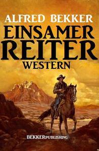 Einsamer Reiter: Western