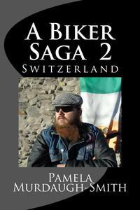 A Biker Saga 2, Switzerland