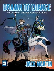 Drawn To Change: Calling For A Creative Counter-Culture