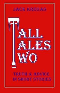 Tall Tales Two