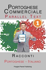 Portoghese Commerciale [1] Parallel Text   Racconti (Italiano - Portoghese)