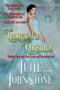 Captivated at Christmas: Holidays with Earls, Lords, and Charming Scots