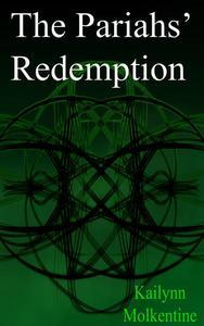 The Pariahs' Redemption