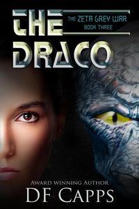 The Zeta Grey War: the Draco #3