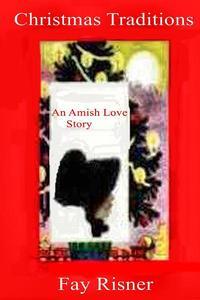 Christmas Traditons An Amish Love Story
