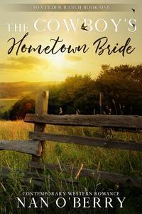 The Cowboy's Hometown Bride