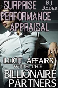 Surprise Performance Appraisal: Illicit Affairs with the Billionaire Partners (Gay Menage Workplace Erotica)