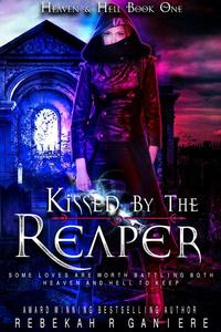 Kissed by the Reaper