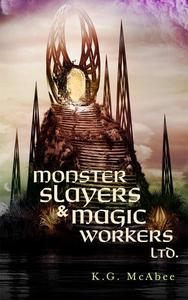 Monster Slayers & Magic Workers Ltd.