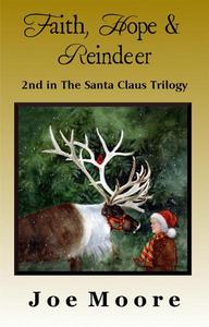 Faith, Hope & Reindeer