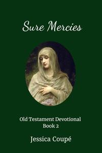Sure Mercies: Old Testament Devotional ~ Book 2