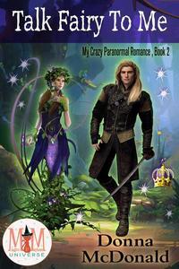 Talk Fairy To Me: Magic and Mayhem Universe