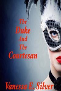 The Duke and the Courtesan