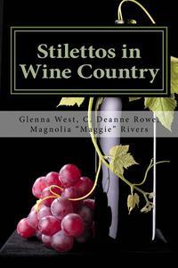 Stilettos in Wine Country