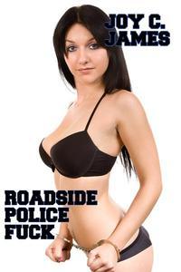 Roadside Police Fuck (Police Erotica)