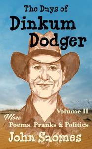 The Days of Dinkum Dodger – Volume II